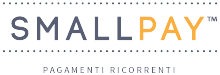 SmallPay pagamenti ricorrenti